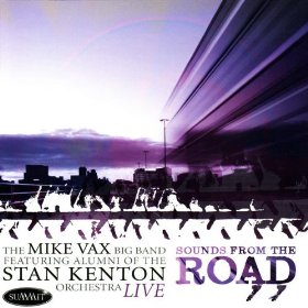 """Read """"Mike Vax Big Band / Dave Siebels / Phil Woods / London Horn Sound"""" reviewed by Jack Bowers"""