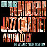 Bluesology: The Atlantic Years 1956-1988 by Modern Jazz Quartet
