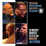 "Read ""The Monterey Quartet: Live at the 2007 Monterey Jazz Festival"" reviewed by Mark F. Turner"
