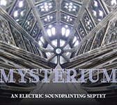 Mysterium: An Electric Soundpainting Septet