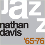 Album Nathan Davis: The Best of Nathan Davis '65-'76 by Nathan Davis