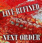 Album Live-Refined by Next Order
