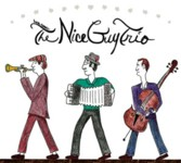 "Read ""Here Comes The Nice Guy Trio"" reviewed by Mark Corroto"
