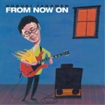 Album From Now On by Nobuki Takamen