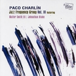 Paco Charlin: Jazz Frequency Group Vol. IV