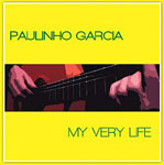 Album My Very Life by Paulinho Garcia