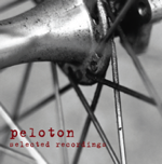 Peloton: Selected Recordings