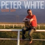 Peter White: Good Day