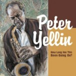 Album How Long Has This Been Going On? by Pete Yellin