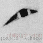 Album Page Of Madness by Phillip Johnston