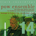 POW Ensemble: Homage to Hazard Live, Amsterdam 2008