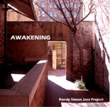 Randy Simon Jazz Project: Awakening