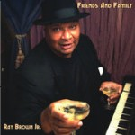 Ray Brown Jr.: Friends and Family