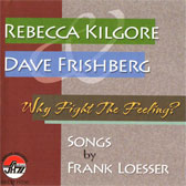 Album Why Fight the Feeling? by Rebecca Kilgore