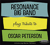 Resonance Big Band: Plays Tribute to Oscar Peterson