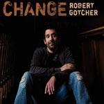 Album Change by Robert Gotcher