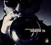 Rob Mazurek Quintet: Sound Is
