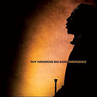 """Roy Hargrove New Album """"Emergence"""" out August 25"""