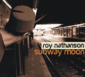 Album Subway Moon by Roy Nathanson