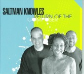 Saltman Knowles: Return of the Composer