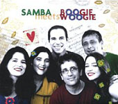Monica Salmaso / Roberta Sa / Maucha Adnet / Mario Adnet / Alfredo Del-Pinho / Ze Renato: Samba Meets Boogie Woogie