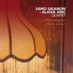 Samo Salamon & Aljosa Jeric Quartet: Mamasaal feat. Mark Turner