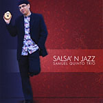 "Read ""Salsa' N Jazz"" reviewed by Raul d'Gama Rose"