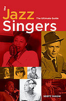 "Read ""The Jazz Singers: The Ultimate Guide"" reviewed by Jim Santella"