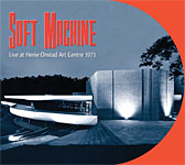 Soft Machine: Soft Machine: Live at Henie Onstad Arts Centre 1971