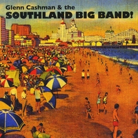"Read ""Glenn Cashman / UAB SuperJazz / Elliot Deutsch Big Band / Russ Spiegel Jazz Orchestra"""