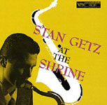 Stan Getz: At The Shrine
