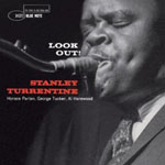 Stanley Turrentine: Look Out!