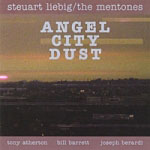Steuart Liebig / The Mentones: Angel City Dust