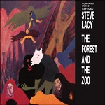 Steve Lacy: The Forest and the Zoo