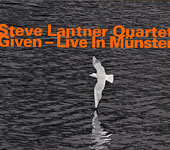 Steve Lantner: Given - Live In Munster