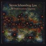 Steven Schoenberg: Steven Schoenberg Live: An Improvisational Journey