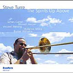Steve Turre: The Spirits Up Above