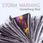 Album Something Real by Storm Warning