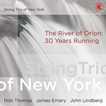 Album The River of Orion: 30 Years Running by String Trio of New York