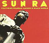 "Read ""Sun  Ra Featuring Pharoah Sanders & Black Harold"" reviewed by Raul d'Gama Rose"