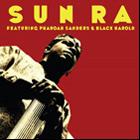 Sun Ra: Sun Ra: Featuring Pharoah Sanders and Black Harold