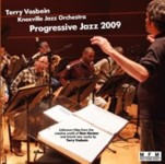 "Read ""Progressive Jazz 2009"" reviewed by Robert J. Robbins"