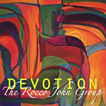 The Rocco John Group: Devotion