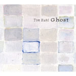 Album Ghost by Tim Kuhl