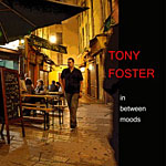 "Tony Foster's 2009 Piano Trio Release ""In Between Moods"" Debuts at #23 on CMJ Jazz Chart!"