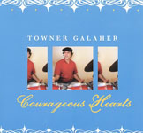 Towner Galaher: Courageous Hearts