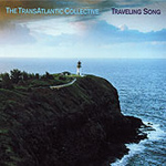TransAtlantic Collective: Traveling Song