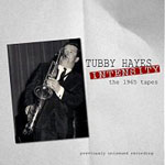 Tubby Hayes: Intensity: The 1965 Tapes