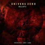 Univers Zero: Relaps: Archives 1984-1986