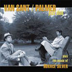Van Sant/Palmer Jazz Duo: Play the Music of Horace Silver